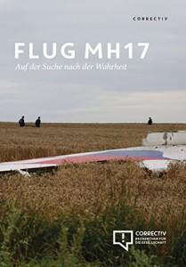 Flug MH17 - Auf der Suche nach der Wahrheit