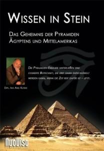 Wissen in Stein - Das Geheimnis der Pyramiden Ägyptens und Mittelamerikas [2 DVDs]